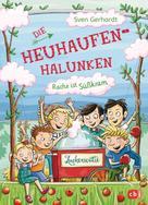 Sven Gerhardt: Die Heuhaufen-Halunken - Rache ist Süßkram ★★★★★