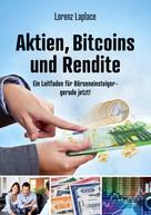 Lorenz Laplace: Aktien, Bitcoins und Rendite