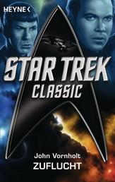 Star Trek - Classic: Zuflucht - Roman