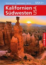 Kalifornien und Südwesten USA - VISTA POINT Reiseführer A bis Z - Reiseregionen, Tagesetappen, Service