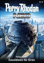 Perry Rhodan Neo 44: Countdown für Siron - Staffel: Das Große Imperium 8 von 12