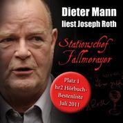 Stationschef Fallmerayer - Dieter Mann liest Joseph Roth