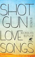 Nickolas Butler: Shotgun Lovesongs ★★★★★