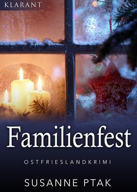 Familienfest. Kurz - Ostfrieslandkrimi