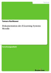Dokumentation des E-Learning Systems Moodle