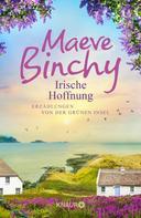 Maeve Binchy: Irische Hoffnung ★★★★