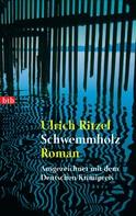 Ulrich Ritzel: Schwemmholz ★★★★