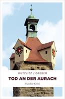 Henning Mützlitz: Tod an der Aurach ★★★