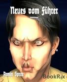 Armin Spree: Neues vom Führer ★★★★