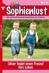 Sophienlust 110 – Familienroman - Oliver findet einen Freund fürs Leben