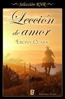 Ebony Clark: Lección de amor