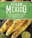 Jason Wyrick: Vegan Mexico ★★★★