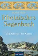 Wilhelm Ruland: Rheinisches Sagenbuch