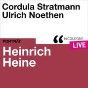Heinrich Heine - lit.COLOGNE live (Ungekürzt)