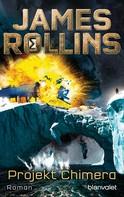 James Rollins: Projekt Chimera ★★★★