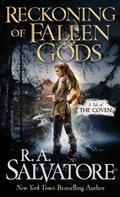 R.A. Salvatore: Reckoning of Fallen Gods