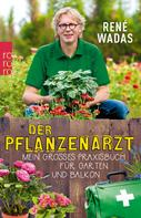 René Wadas: Der Pflanzenarzt ★★★★
