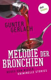 Melodie der Bronchien: Die Allergie-Trilogie - Band 4 - Neues vom Nieser: Kriminelle Stories