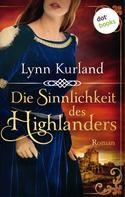 Lynn Kurland: Die Sinnlichkeit des Highlanders - Die McLeod-Serie: Band 2 ★★★★