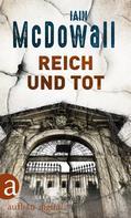 Iain McDowall: Reich und tot ★★★★