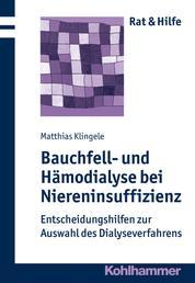 Bauchfell- und Hämodialyse bei Niereninsuffizienz - Entscheidungshilfen zur Auswahl des Dialyseverfahrens