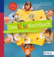 Das Kita-Kochbuch - Die Küche im Griff und der Meute schmeckt´s