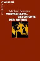 Michael Sommer: Wirtschaftsgeschichte der Antike ★★★★
