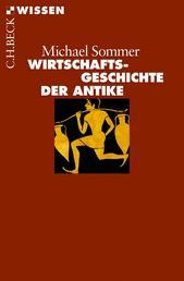 Wirtschaftsgeschichte der Antike