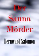 Bernward Salomon: Der Saunamörder