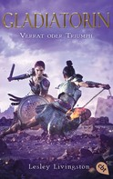 Lesley Livingston: Gladiatorin - Verrat oder Triumph ★★★★