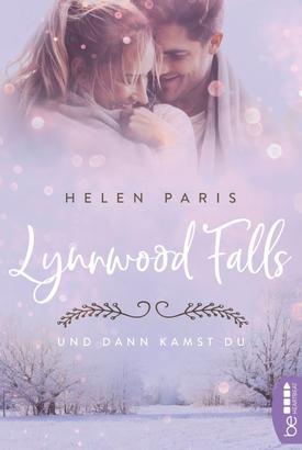 Lynnwood Falls - Und dann kamst du