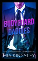 Mia Kingsley: Bodyguard Daddies ★★★★
