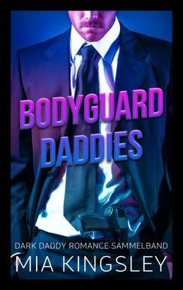 Bodyguard Daddies