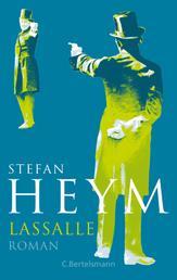 Lassalle - Stefan-Heym-Werkausgabe - Zweite vom Autor übersetzte Fassung