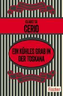 Claretta Cerio: Ein kühles Grab in der Toskana ★★★★