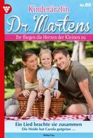 Britta Frey: Kinderärztin Dr. Martens 86 – Arztroman ★★★★★