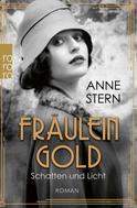 Anne Stern: Fräulein Gold: Schatten und Licht ★★★★