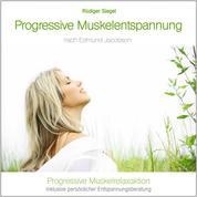 Progressive Muskelentspannung nach Edmund Jacobson - Progressive Muskelrelaxaktion
