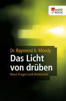 Raymond A. Moody: Das Licht von drüben ★★★★