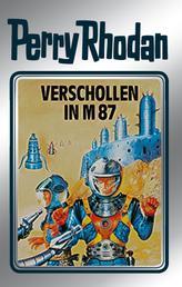 """Perry Rhodan 38: Verschollen in M 87 (Silberband) - 6. Band des Zyklus """"M 87"""""""