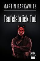 Martin Barkawitz: Teufelsbrück Tod