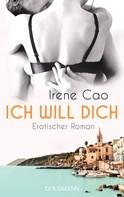 Irene Cao: Ich will dich ★★★★