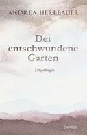 Andrea Herlbauer: Der entschwundene Garten ★★★★