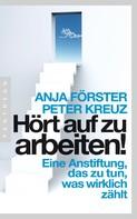 Anja Förster: Hört auf zu arbeiten! ★★★★