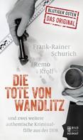 Remo Kroll: Die Tote von Wandlitz ★★★★