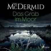 Das Grab im Moor - Kriminalroman