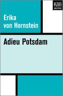 Erika Hornstein: Adieu Potsdam ★★★