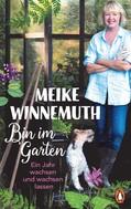 Meike Winnemuth: Bin im Garten ★★★★★