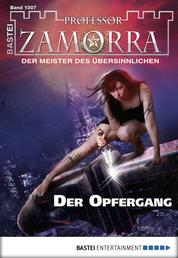 Professor Zamorra - Folge 1007 - Der Opfergang
