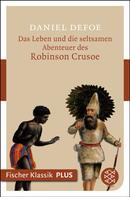 Daniel Defoe: Das Leben und die seltsamen Abenteuer des Robinson Crusoe ★★★★★